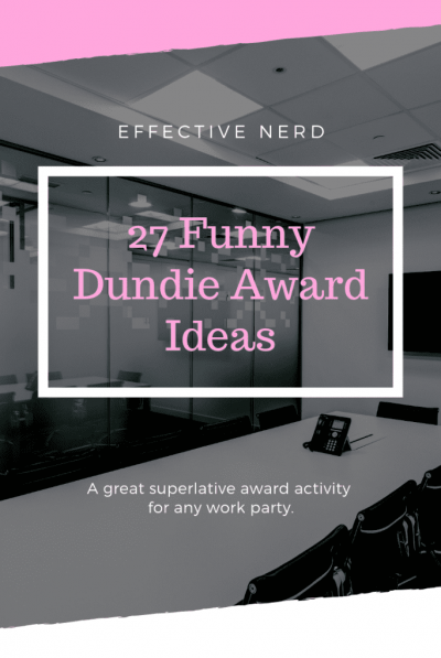 27 Funniest Dundie Award Ideas For Your Next Office Party