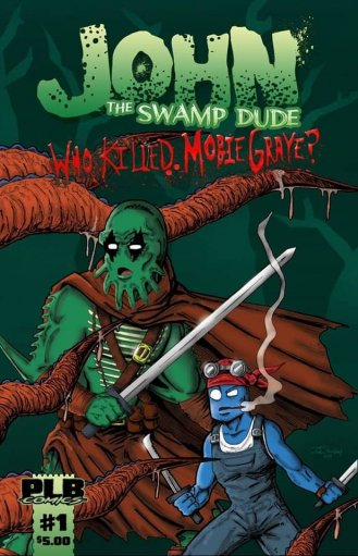 John the Swamp Dude Review - Indie Comic Review | Effective Nerd