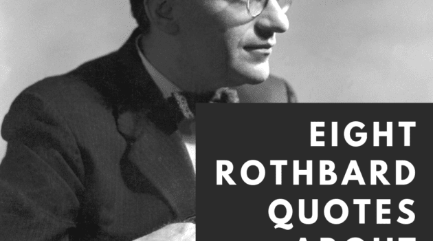 Rothbard Quotes